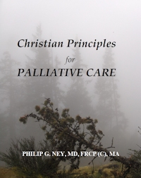 Christian Principles for Palliative Care written by: Philip Ney